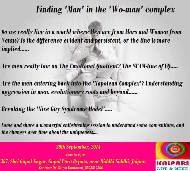 EVENT 6, 'Finding Man in wo-man Complex', Understanding Men